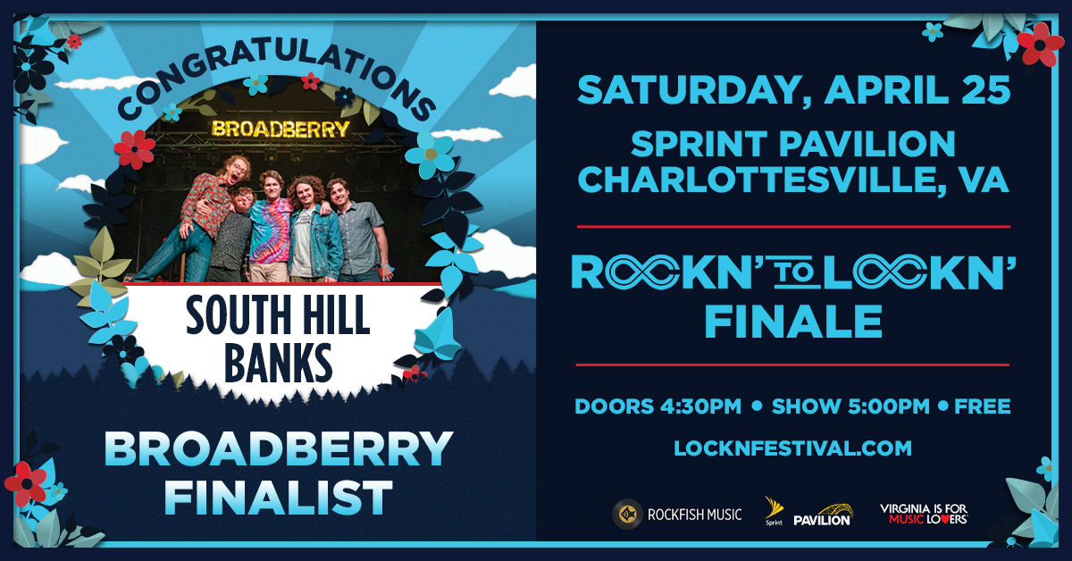 ROCKN' to LOCKN' Recap: South Hill Banks Stole the Show at The Broadberry
