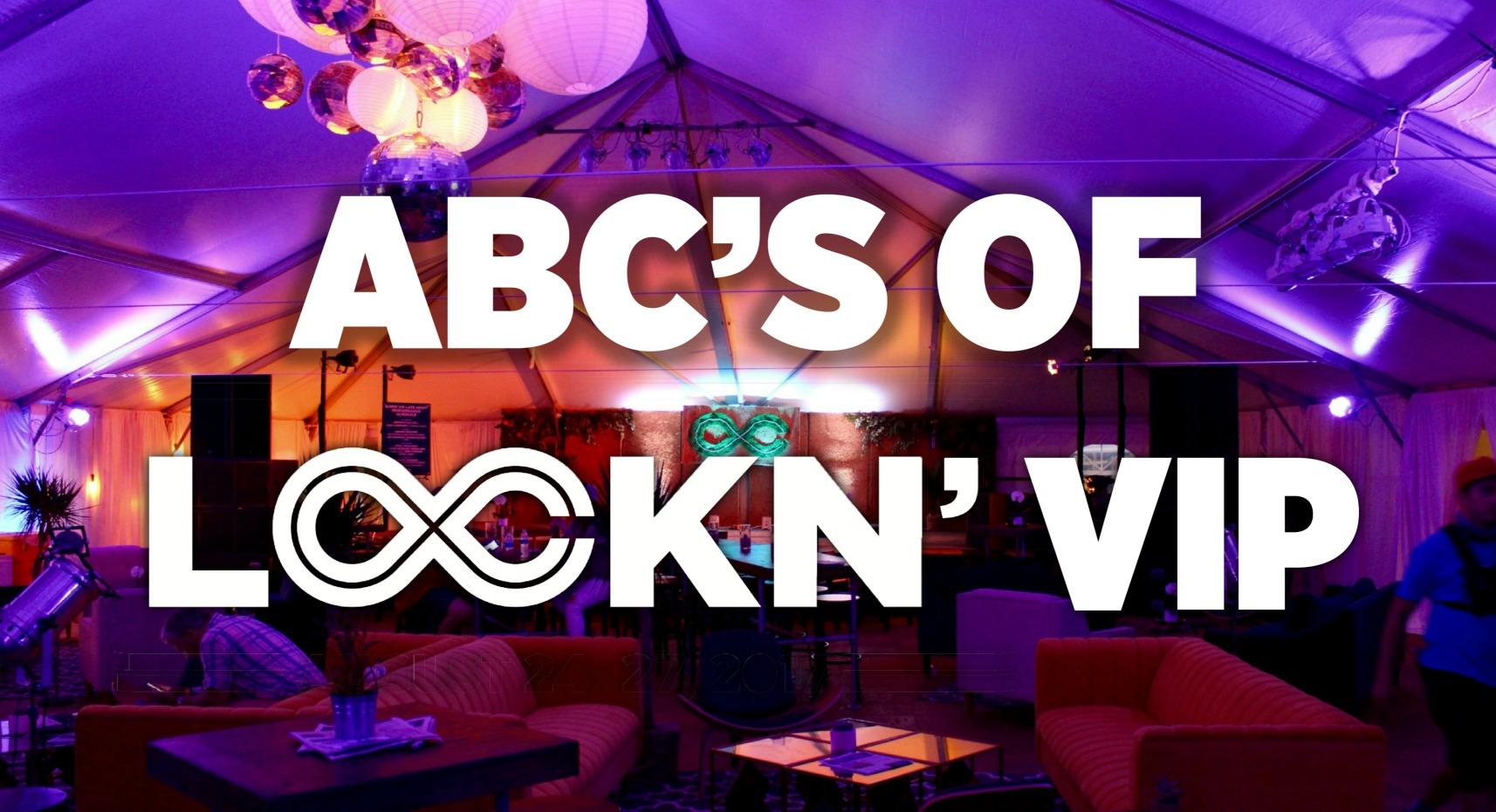 Abcs Of Lockn Vip