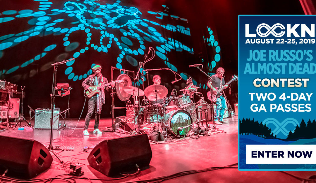 Joe Russo's Almost Dead's Giving Away Two 4-Day GA Passes to LOCKN' Festival!