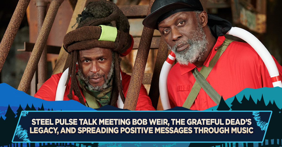 Steel Pulse Talk Meeting Bob Weir, the Grateful Dead's Legacy, and Spreading Positive Messages Through Music