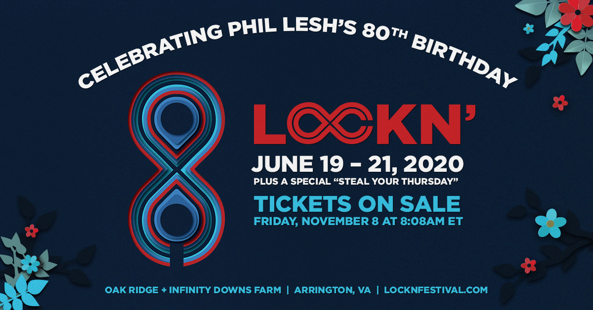 Announcing LOCKN' 2020 on June 19 – 21 in Celebration of Phil Lesh's 80th Birthday