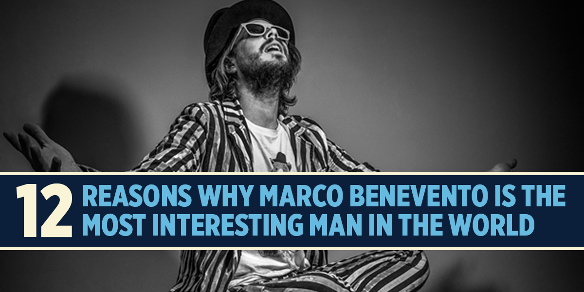 12 Reasons Marco Benevento is the Most Interesting Man in the World