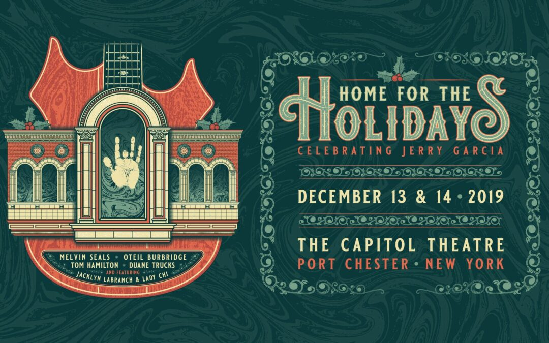 Enter to Win Tickets and Hotel Accommodations to Home for the Holidays Celebrating Jerry Garcia