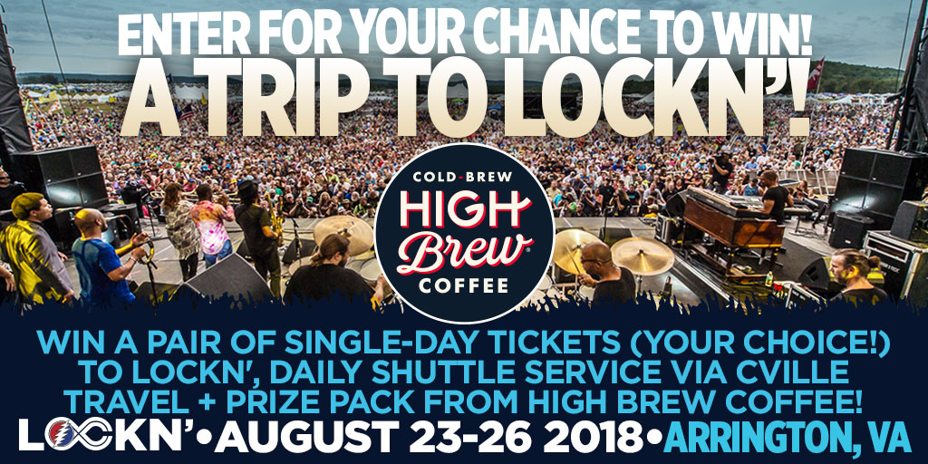 Enter to Win a Pair of Single-Day Tickets (Your Choice!) to LOCKN', Daily Shuttle Service via Cville Travel + Prize Pack from High Brew Coffee