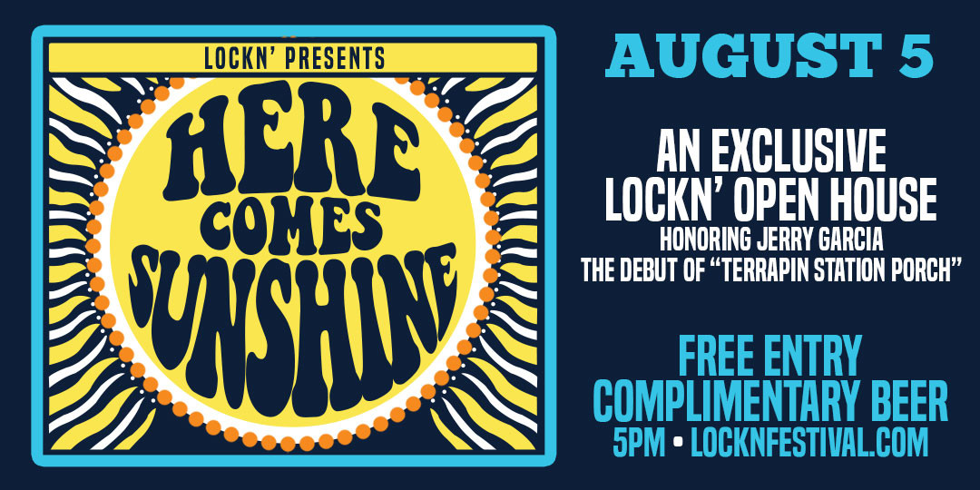 Here Comes Sunshine: An Exclusive LOCKN' Open House