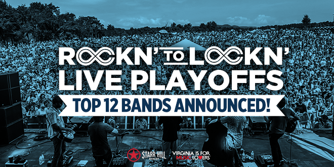 Announcing the Top 12 Rockn' to LOCKN' Semi-Finalists & Live Playoff Dates!