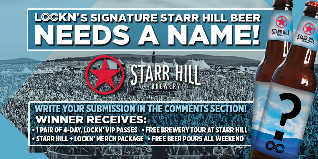 Help LOCKN' and Starr Hill Brewery name LOCKN's official beer of 2017!