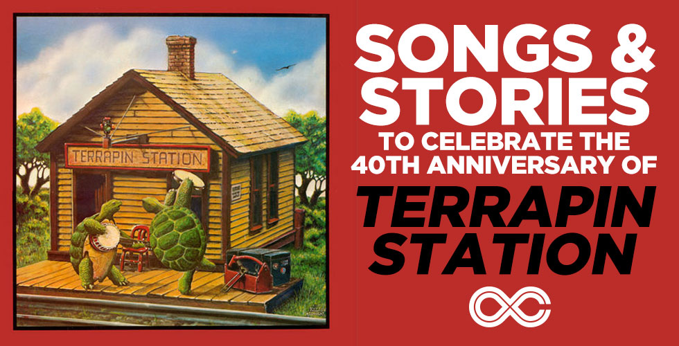 Songs and Stories to Celebrate the 40th Anniversary of Terrapin Station