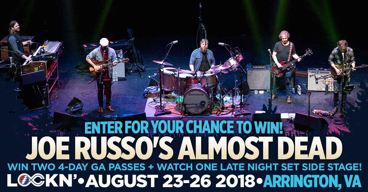 Win Two 4-Day GA Passes + Watch One Joe Russo's Almost Dead Late Night Set Side Stage!