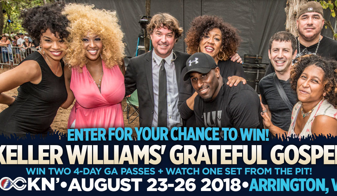 Win Two 4-Day GA Passes + Watch Grateful Gospel From The Pit!
