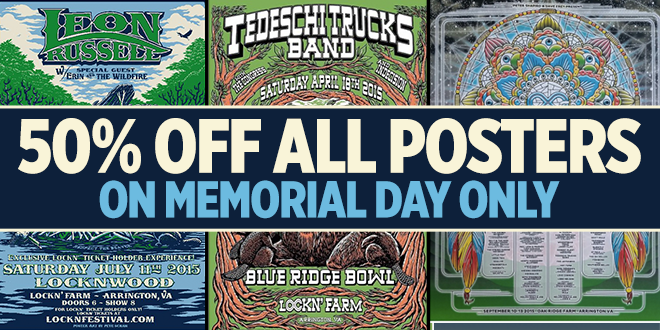 50% off all Posters in LOCKN' Merch Store on Memorial Day only