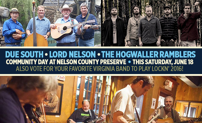 This Saturday, June 18 :: Due South, The Hogwaller Ramblers, Lord Nelson and More Will Perform at Community Day at Nelson County Preserve
