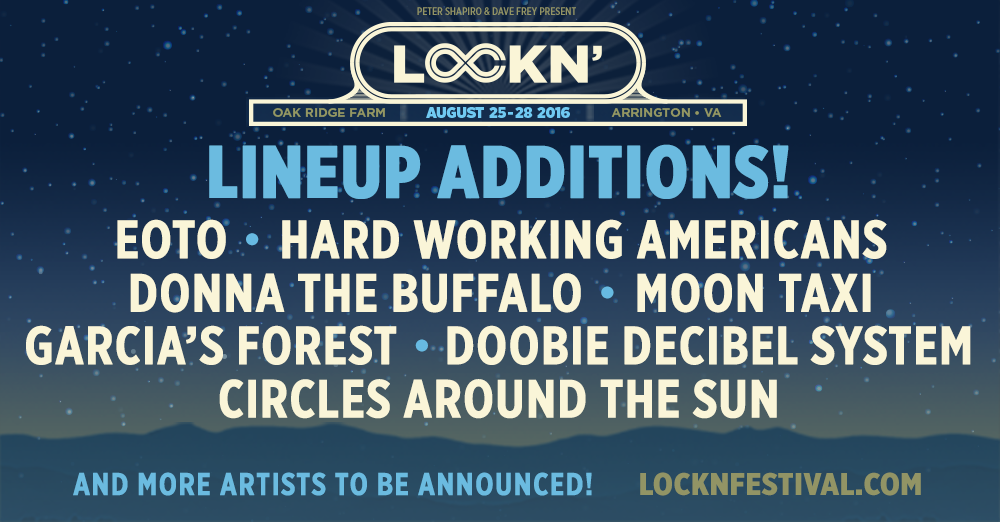 LOCKN' is thrilled to announce several additions to the 2016 lineup
