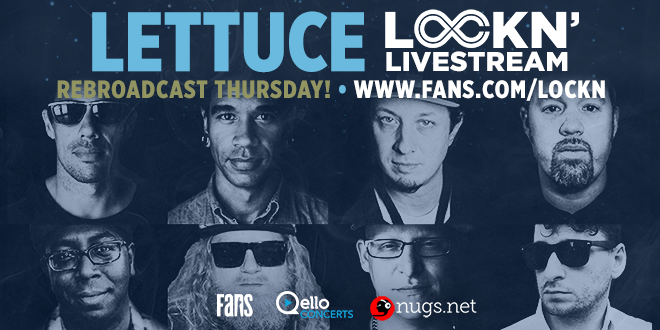Watch Lettuce's LOCKN' Set on Thursday, September 1!
