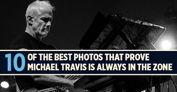 10 of the Best Photos That Prove Michael Travis is Always in the Zone