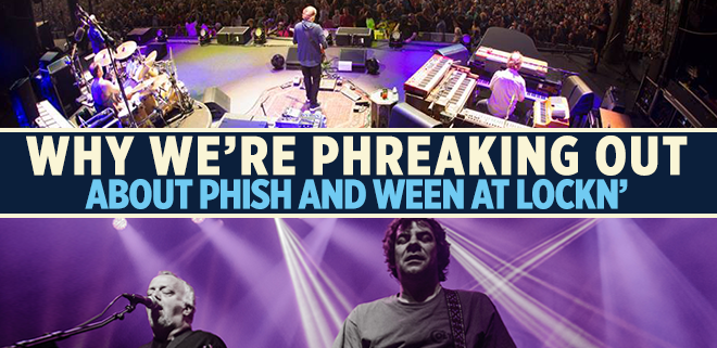 Why We're Phreaking Out About Phish and Ween at LOCKN'