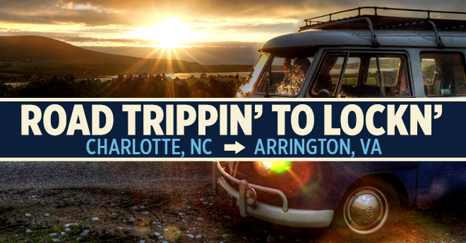 Road Trippin' to LOCKN' :: Charlotte, NC to Arrington, VA