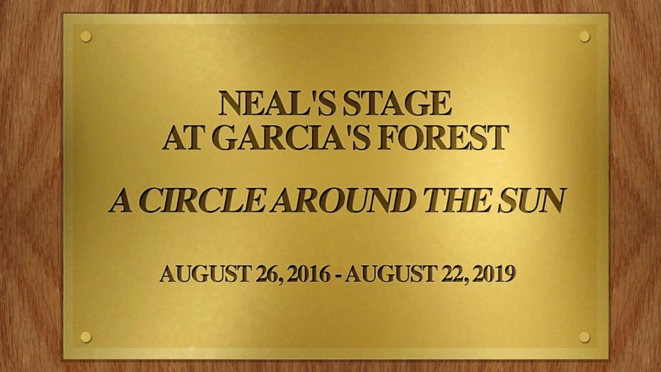 Announcing Neal's Stage at Garcia's Forest