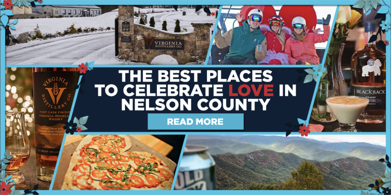 The Best Places to Celebrate LOVE in Nelson County